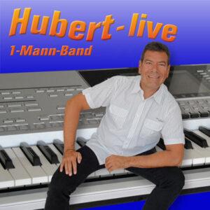 Hubert-live Alleinunterhalter Straubing Bayern