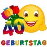 Witzige Glückwünsche zum 40. Geburtstag