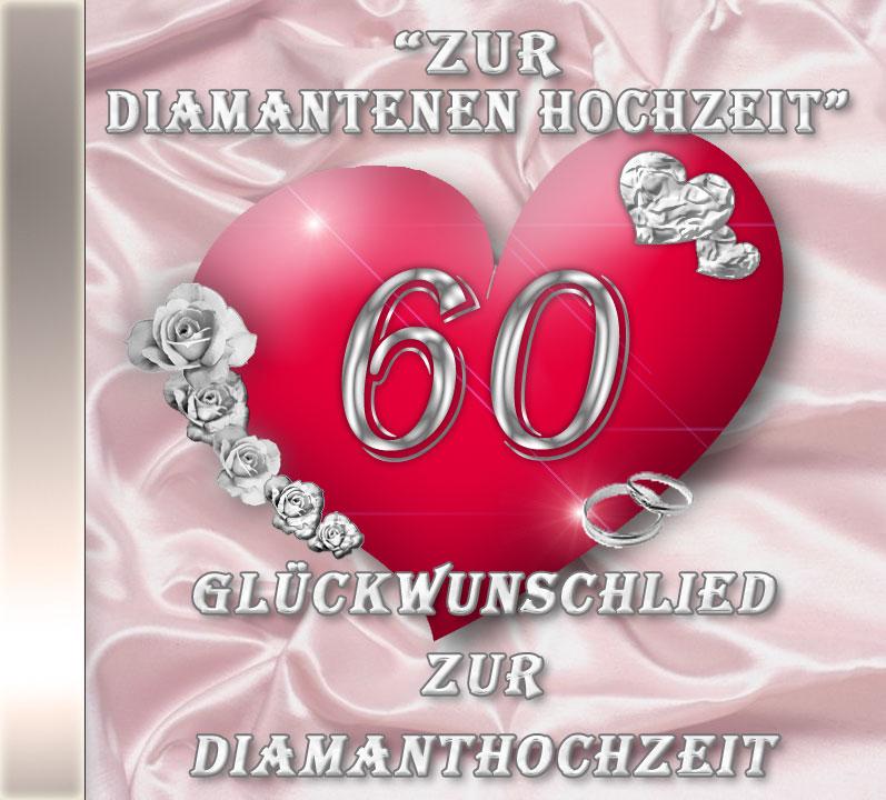 Diamantene hochzeit für glückwünsche Lustige Glückwünsche